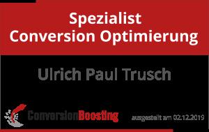 Ulrich Paul Trusch ist seit dem 02.12.2019 Spezialist Conversion Optimierung (ConversionBoosting)