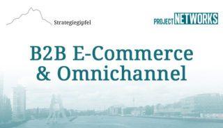 Strategiegipfel B2B E-Commerce & Omnichannel