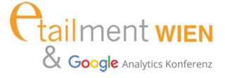 etailment Wien & Google Analytics Konferenz