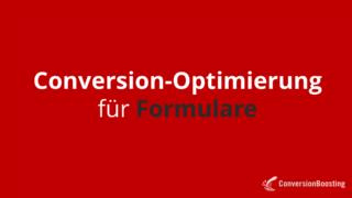 Conversion-Optimierung für Formulare