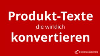 Produkt-Texte, die wirklich konvertieren
