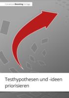 """Vorlage """"Testhypothesen und -ideen priorisieren"""""""