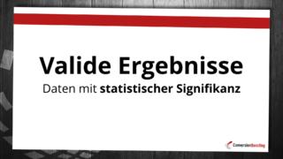 Valide Ergebnisse: Daten mit statistische Signifikanz