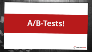 A/B-Tests sind der Idealfall
