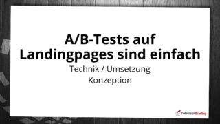 A/B-Tests auf Landingpages sind einfach
