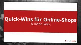 Quick-Wins für Online-Shops & mehr Sales