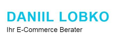 E-Commerce Beratung | Daniil Lobko