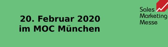 Sales Marketing Messe München - 20. Februar 2020 im MOC München